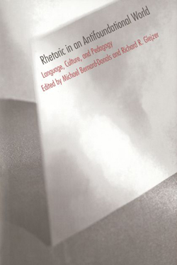 Rhetoric in an Antifoundational World cover