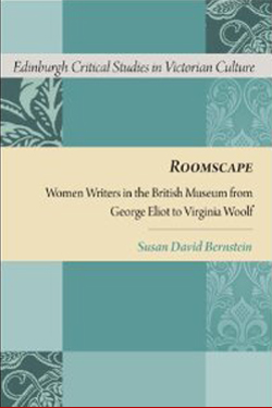 Roomscape: Women Writers in the British Museum from George Eliot to Virginia Woolf cover
