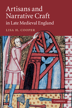 Artisans and Narrative Craft in Late Medieval England cover