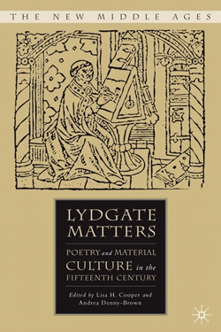 Lydgate Matters: Poetry and Material Culture in the Fifteenth Century cover