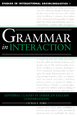 Grammar in Interaction: Adverbial Clauses in American English Conversations cover