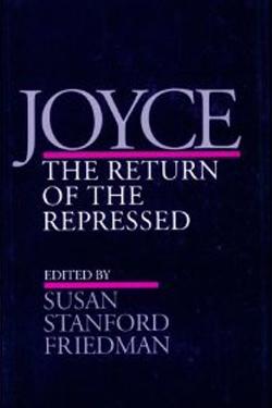 Joyce: The Return of the Repressed cover
