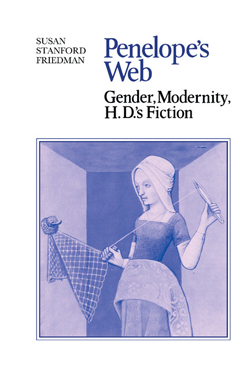 Penelope's Web: Gender, Modernity, H.D.'s Fiction cover