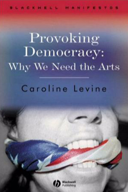 Provoking Democracy: Why We Need the Arts cover