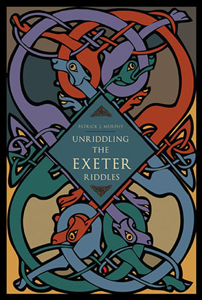 Unriddling the Exeter Riddles – English – UW–Madison